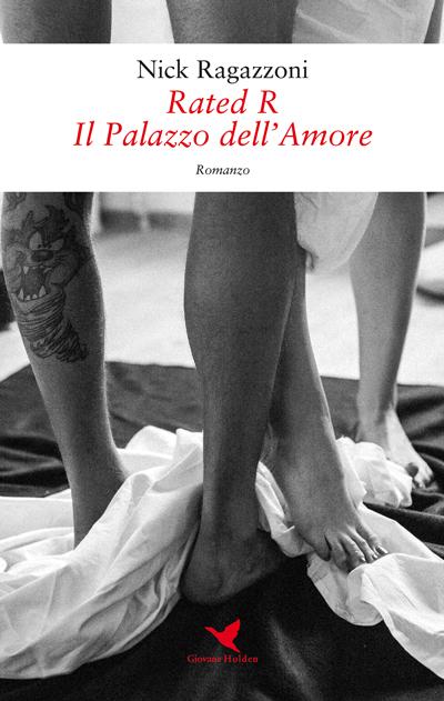 "16/12/2017 - ""Rated R - Il Palazzo dell'Amore"""